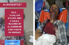 Taiz .. Civilian killed and a child injured by a landmine explosion in Shaqab
